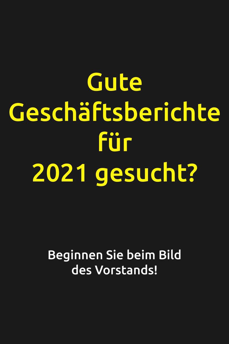 Gute Geschäftsberichte für 2021 gesucht?