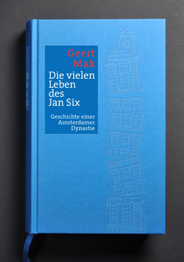 Gerrt Mak, Die vielen Leben des Jan Six